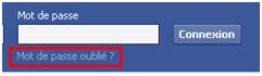 retrouver un mot de passe facebook